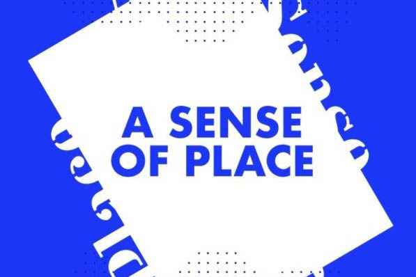 Graphic image for the Exhibition A Sense of Place